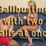 Ballbusting with two balls at once – I am the Mistress from Another World- part 25