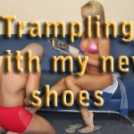 Trampling with my new shoes – I am the Mistress from Another World – part 24