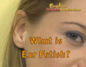 Ear Fetish