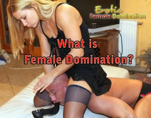Erotic female domination