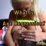 What is Age Regression? Age Play & Adult Baby Fetish