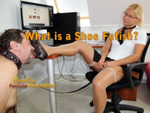 What is a Shoe Fetish? Boots & High Heel Worship
