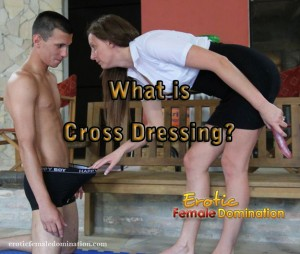 What is Cross Dressing? Transvestite & CD Information