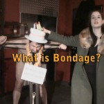 What is Bondage? Ligotage & Tying up Fetishes