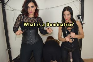 What is a Dominatrix? Mistress, Domme & Domina Definition