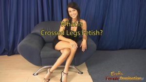 What is a Crossed Legs Fetish? Sexy Professional Crossed Legs.