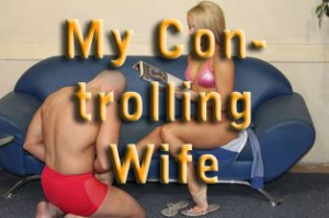 My Controlling Wife
