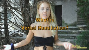 What is Verbal Humiliation? Verbal Abuse in BDSM Information